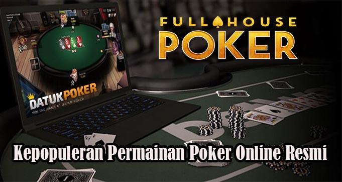 Kepopuleran Permainan Poker Online Resmi