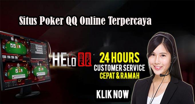 HeloQQ – Situs Poker QQ Online Terpercaya